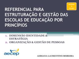 referencial para estruturação e gestão das escolas de