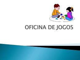 OFICINA DE JOGOS