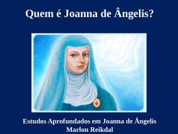 5) Quem é Joanna de Ângelis