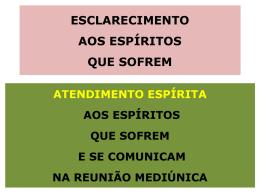 ESCLARECIMENTO AOS ESPÍRITOS QUE SOFREM