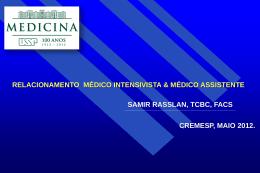 Samir Rasslan - Relacionamento do Medico Intensivista