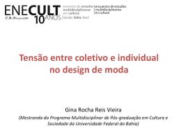 Confira a apresentação de Gina Rocha Reis Vieira
