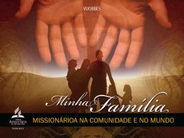 4019 minha familia missionaria na comunidade e no mundo
