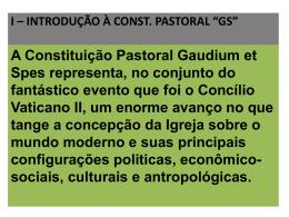 i * introdução à constituição pastoral *gaudium et spes