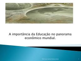 A importância da Educação no panorama econômico mundial