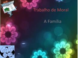 TRABALHO_MORAL-_Familia