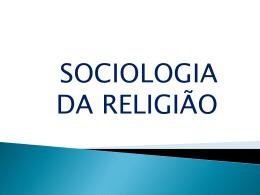 Sociologia da Religião - ensinoreligiosonreapucarana