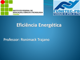 Eficiência Energética - Prof. Ronimack Trajano