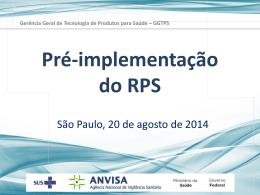 Apresentação ANVISA - RPS - Pre-Implementação