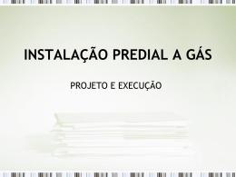 INSTALACAO PREDIAL A GAS