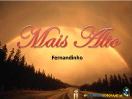 Mais Alto - Fernandinho