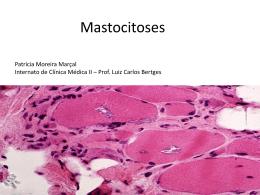 Mastocitoses - Dr. Luiz Carlos Bertges