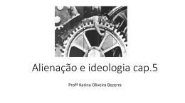 Alienação e ideologia cap.5