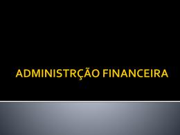ADMINISTRÇÃO FINANCEIRA - CRA-MA