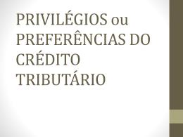PREFERÊNCIAS DO CRÉDITO TRIBUTÁRIO