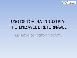 USO DE TOALHAS INDUSTRIAIS HIGIENIZÁVEIS