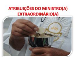 ATRIBUIÇÕES DO MINISTRO(A