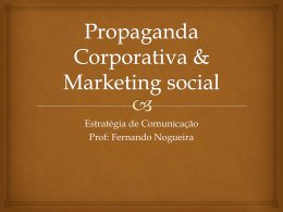 Propaganda Corporativa & Marketing social