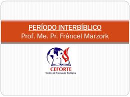 PERÍODO+Interbiblico - Ceforte Polo Muriaé