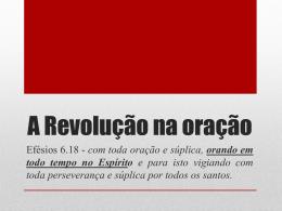 A Revolução na oração