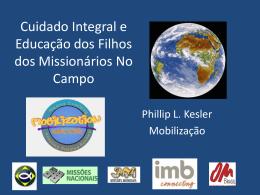 Cuidado Integral e Educação dos Filhos dos Missionários no