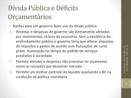 Dívida Pública e Déficts Orçamentários