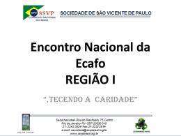 Sociedade de São Vicente de Paulo CMB * CC Nossa Senhora do