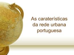 As características da rede urbana portuguesa