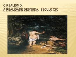O Realismo Naturalismo