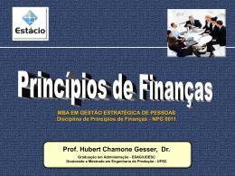 Administração Financeira - Professor Hubert Chamone Gesser, Dr.