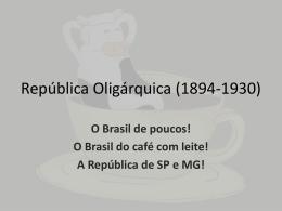 Republica Oligarquica 1894 1930