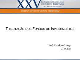 José Henrique Longo – Tributação dos Fundos de