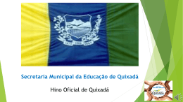 Hino Oficial de Quixadá (Versão do Power Point 2010)