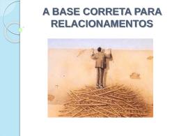 A BASE CORRETA PARA RELACIONAMENTOS : A DOAÇÃO