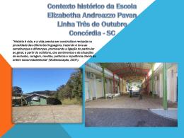 Contexto histórico da Escola Elizabetha Andreazzo