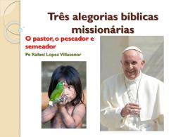 3° Encontro – Três alegorias bíblicas missionárias