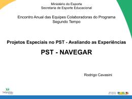 Rodrigo Cavasini - Ministério do Esporte