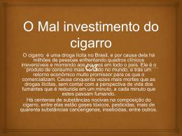 O Mal investimento do cigarro Shandler