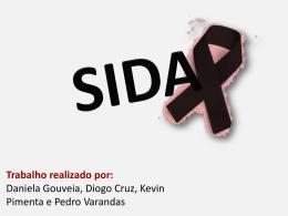 O que é a SIDA?