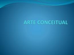 ARTE CONCEITUAL.