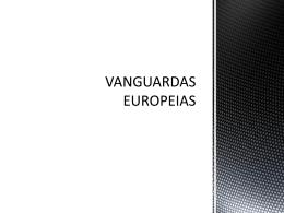 VANGUARDAS EUROPEIAS - Colégio Energia Barreiros