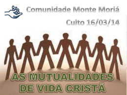 Slide 1 - Comunidade Monte Moriá