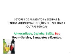 SETORES DE ALIMENTOS e BEBIDAS & OS CARGOS E