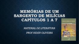 MEMÓRIAS DE UM SARGENTO DE MILÍCIAS CAPÍTULOS 1 A 7