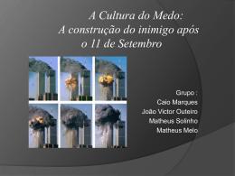 A Cultura do Medo: a construção do inimigo após o 11