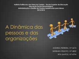 A Dinâmica das pessoas e das organizações
