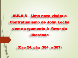 AULA 8 – Uma nova visão: o Contratualismo de John Locke