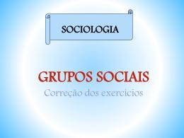 Correção Exercícios Grupos Sociais – 1º ano