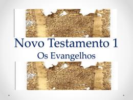 Novo Testamento 1 Os Evangelhos