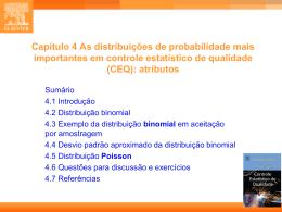 Capítulo 4 As distribuições de probabilidade mais importantes em